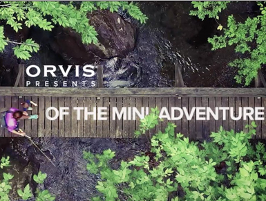 ORVIS-The-Art-of-the-Mini-Adventure